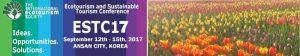 ESTC 2017 - Ecotourism and Sustainable Tourism Conference @ ESTC 2017 - Ecotourism and Sustainable Tourism Conference | Ansan-si | Gyeonggi-do | South Korea