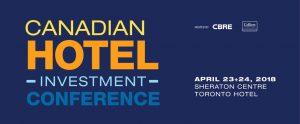 Canadian Hotel Investment Conference 2018 @ Sheraton Centre Toronto, | Toronto | Ontario | Canada